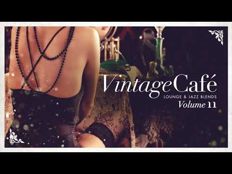 Vintage Café Trilogy Vol. 11, 12 &13 (four Hours Of Chill)