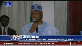 Saraki Asks PDP Leadership To Conduct Free, Fair Primaries 10/09/18 Pt.1 | News@10 |