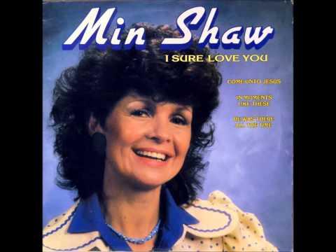 Min Shaw – U eie Dag