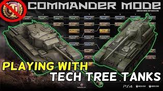 TECH TREE ONLY!!! || Commander Mode || World of Tanks: Mercenaries
