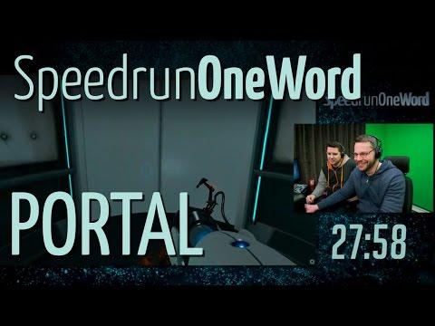SpeedrunOneWord Ep01 - Portal