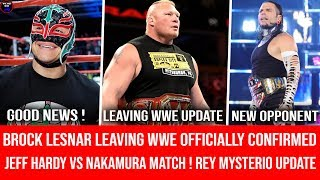 Brock Lesnar Leaving WWE At Summerslam 2018 Confirmed || Big Match Confirmed For Extreme Rules 2018