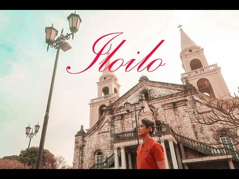 Iloilo: City of Love (Discovering Iloilo's Best)