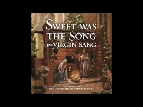 Ave Maria - Sweet Was the Song the Virgin Sang
