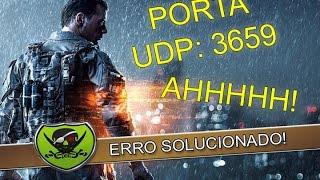 Como Arrumar o erro de porta UDP 3659 (Battlefield) - Método Super Fácil!