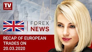 InstaForex tv news: 20.03.2020: Recovery of GBP and EUR encourages investors. Outlook for EUR/USD and GBP/USD