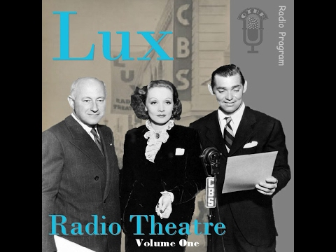 Lux Radio Theatre - Manhattan Melodrama