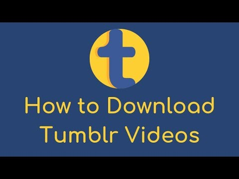 How To Download Tumblr Videos In Android Or PC - Tumblr Video Downloader