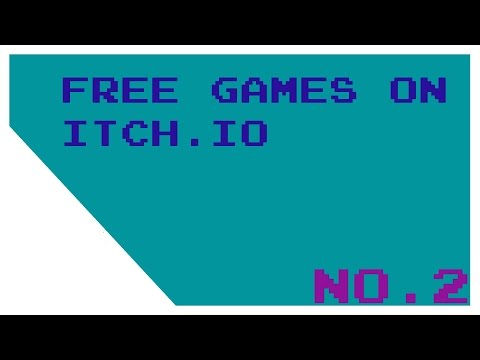 TOP 5 FREE GAMES ON ITCH IO! NO 2 (2016) - YouTube