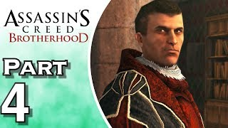 Assassin's Creed: Brotherhood - Gameplay - Walkthrough - Let's Play - PS4 - Part 4