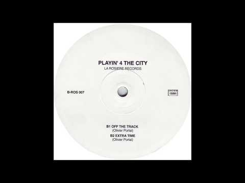 Playin' 4 The City - Off The Track