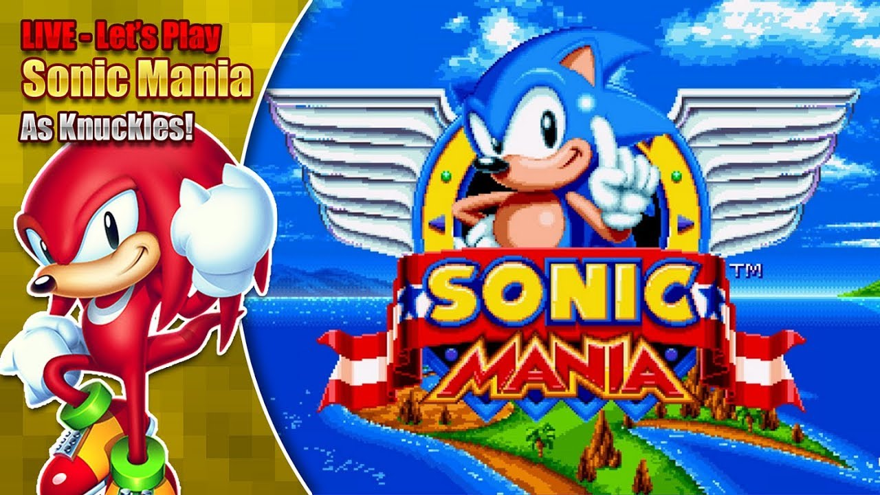 Sonic Mania Knuckles and Knuckles Gameplay plus Super Knuckles & Debug Mode (Live 19th August '17) #1