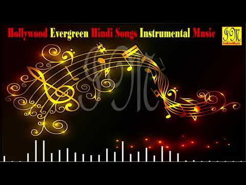 Bollywood Evergreen Hindi Songs Instrumental Music || Hindi Instrumental Songs || Audio Jukebox