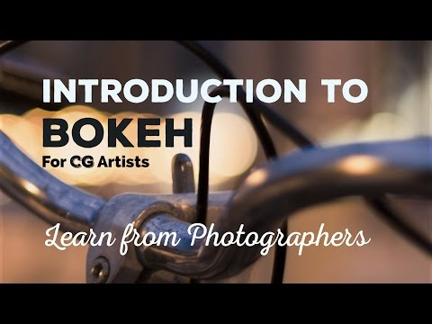 Introduction To Bokeh For CG Artists