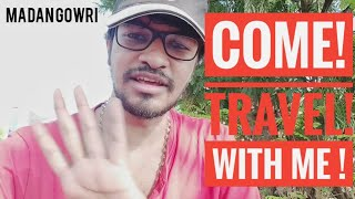 Come! Travel With Me! | தமிழ் | Madan Gowri | MG Vlog