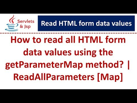 How To Read All HTML Form Data Values Using The GetParameterMap Method? | ReadAllParameters [Map]