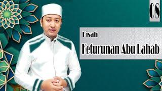 ADAKAH KETURUNAN ABU LAHAB MASUK ISLAM -||- SIRAH -||- [ Tgk M…