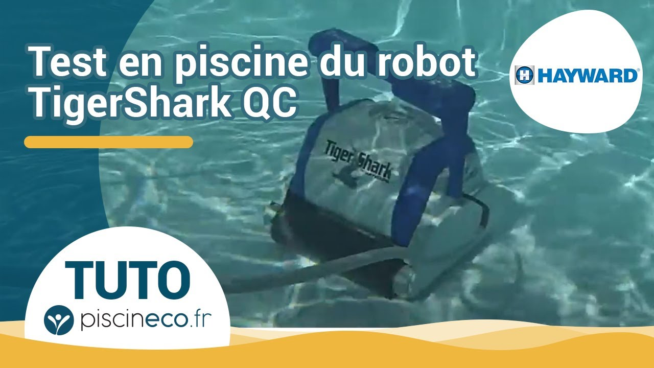 Pr sentation et test du robot de piscine tiger shark qc - Robot piscine tiger shark moins cher ...