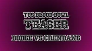 Blood Bowl Teaser: Dodge Vs Crendor