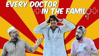 Every doctor in the family | Bekaar Films | Comedy Skit