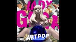 Lady Gaga - MANiCURE (Audio)