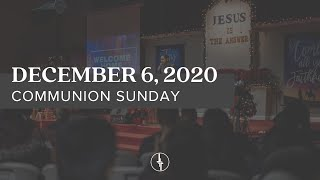 December 6, 2020 | Church at Home | Crossroads Christian Center, Daly City