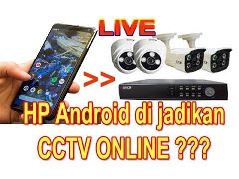 Menggunakan Hp sebagai camera CCTV ( LIVE )