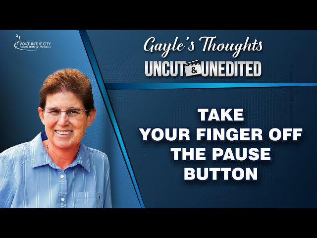 Take your finger off the pause button / EP21