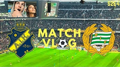 AIK vs HAMMARBY IF - STOCKHOLM DERBY 2018