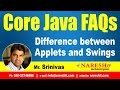 Difference between Applets and Swings | Core Java Interview Questions | Mr.Srinivas