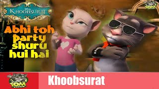 Abhi Toh Party Shuru Hui Hai Song | Khoobsurat | Full HD Video | Talking Tom Video
