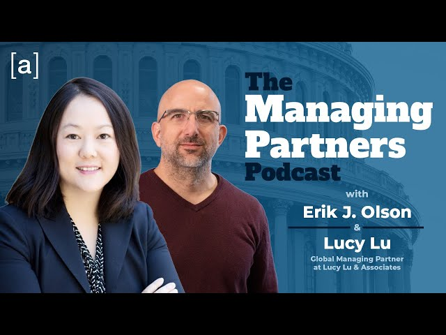 Lucy Lu - The Managing Partners Podcast