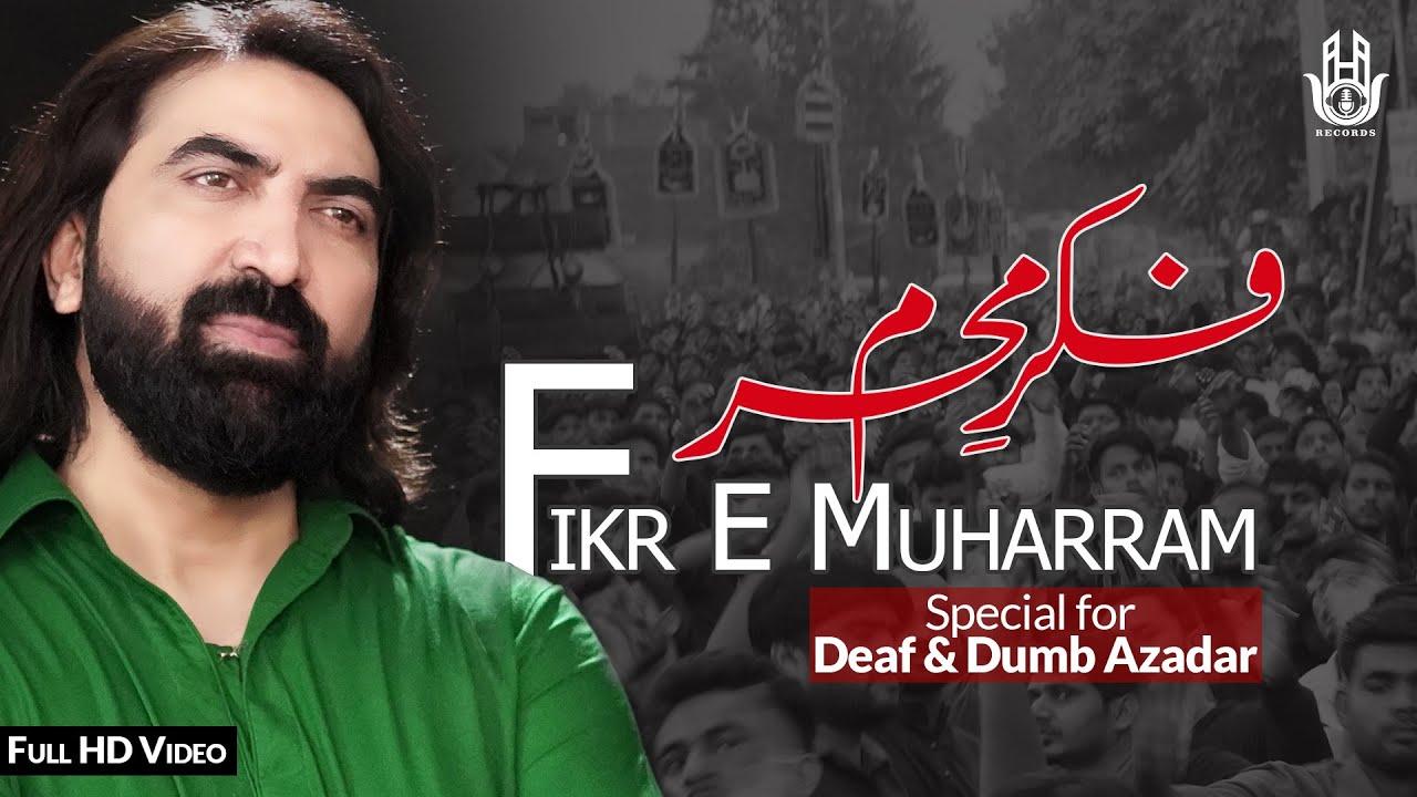Fikr E Muharram 2020 | Ameer Hasan Aamir | Sab Ko Ab Fikr Hai Muharram Ki | Deaf & Dumb Azadar