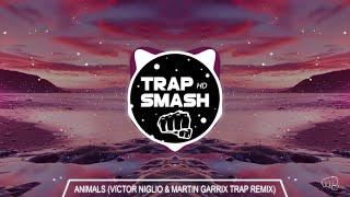 Martin Garrix Animals Victor Niglio & Martin Garrix Festival Trap Remix {high Quality}