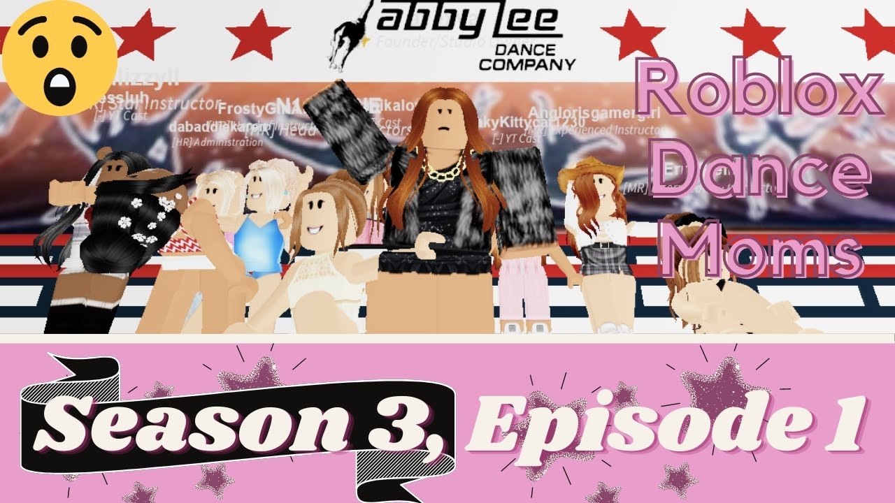 """Download Roblox Dance Moms SEASON 3, EPISODE 1 - """"The Beginning of the End"""""""