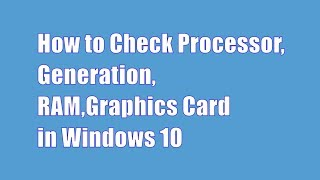 How to Check Processor Generation in Windows 10