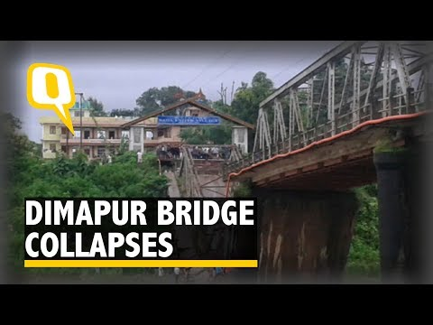 Dimapur Bridge Breaks Down, Floods Continue to Inundate Assam - The Quint