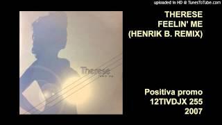 Therese - Feelin' Me (Henrik B. remix)