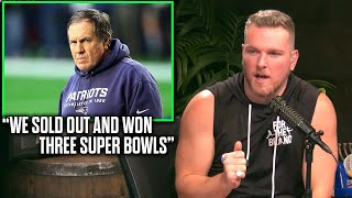 "Pat McAfee Reacts To Bill Belichick ""We Sold Out And Won Three Super Bowls"""