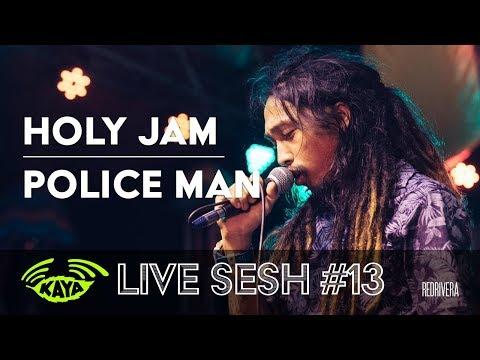 Holy Jam - Policeman (w/ Lyrics) - Kaya Radio Sesh #13