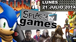 SPLASH TV GAMES (Lunes 21 de Julio 2014)