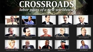 Crossroads  Labor Pains of a New World View Part 1
