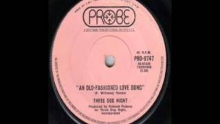 Three Dog Night - Just An Old Fashion Love Song (1971)