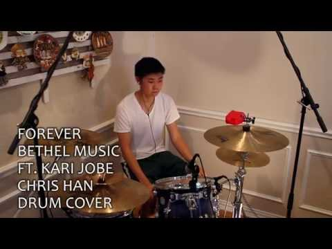 Forever - Bethel Music (Ft. Kari Jobe) (Drum Cover)