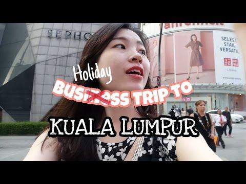 VLOG#1 Business/holiday trip to KUALA LUMPUR