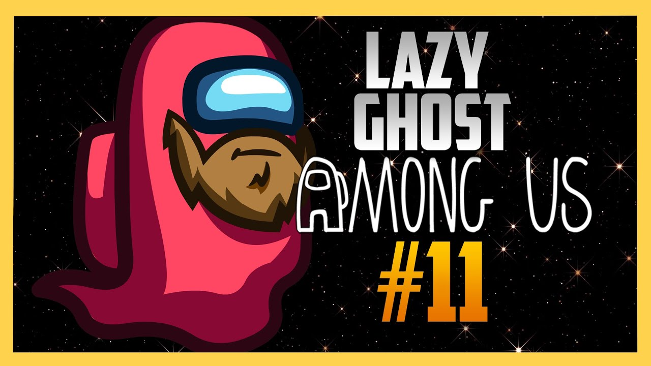 Bald Lazy Ghost Among Us 11 With Swiftor Youtube