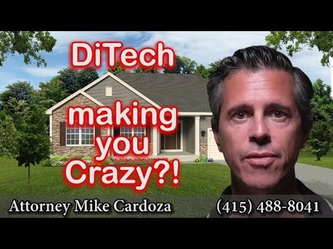 is-mortgage-company-ditech-financial-driving-you-crazy?!