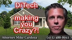 Is Mortgage Company Ditech Financial Driving You Crazy?!