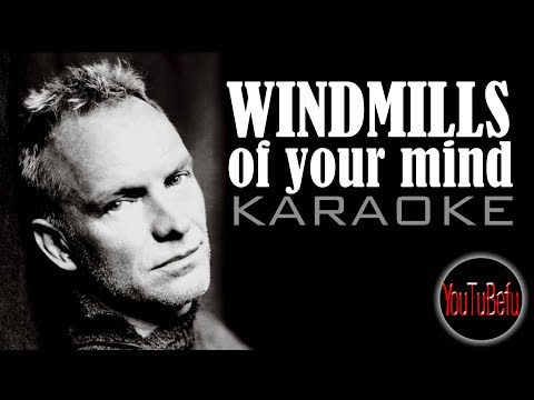 Windmills Of Your Mind KARAOKE