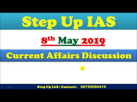 The Indian Express news and PIB Analysis-8th May 2019/UPSC/PSC